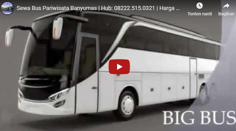 Harga Sewa Bus Pariwisata Banyumas | 08222-515-0321